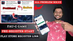 how to fix fau-g game pre-registration error in play store